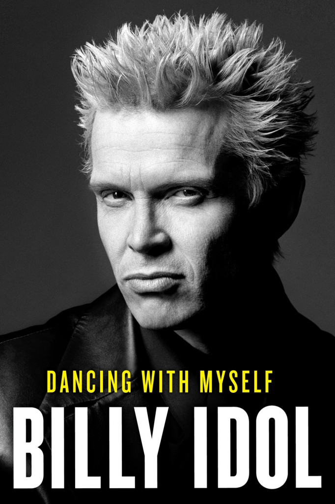 Dancing with myself book billy idol