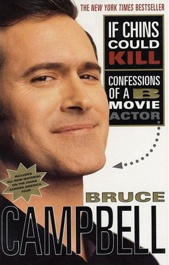 bruce campbell if chins could kill